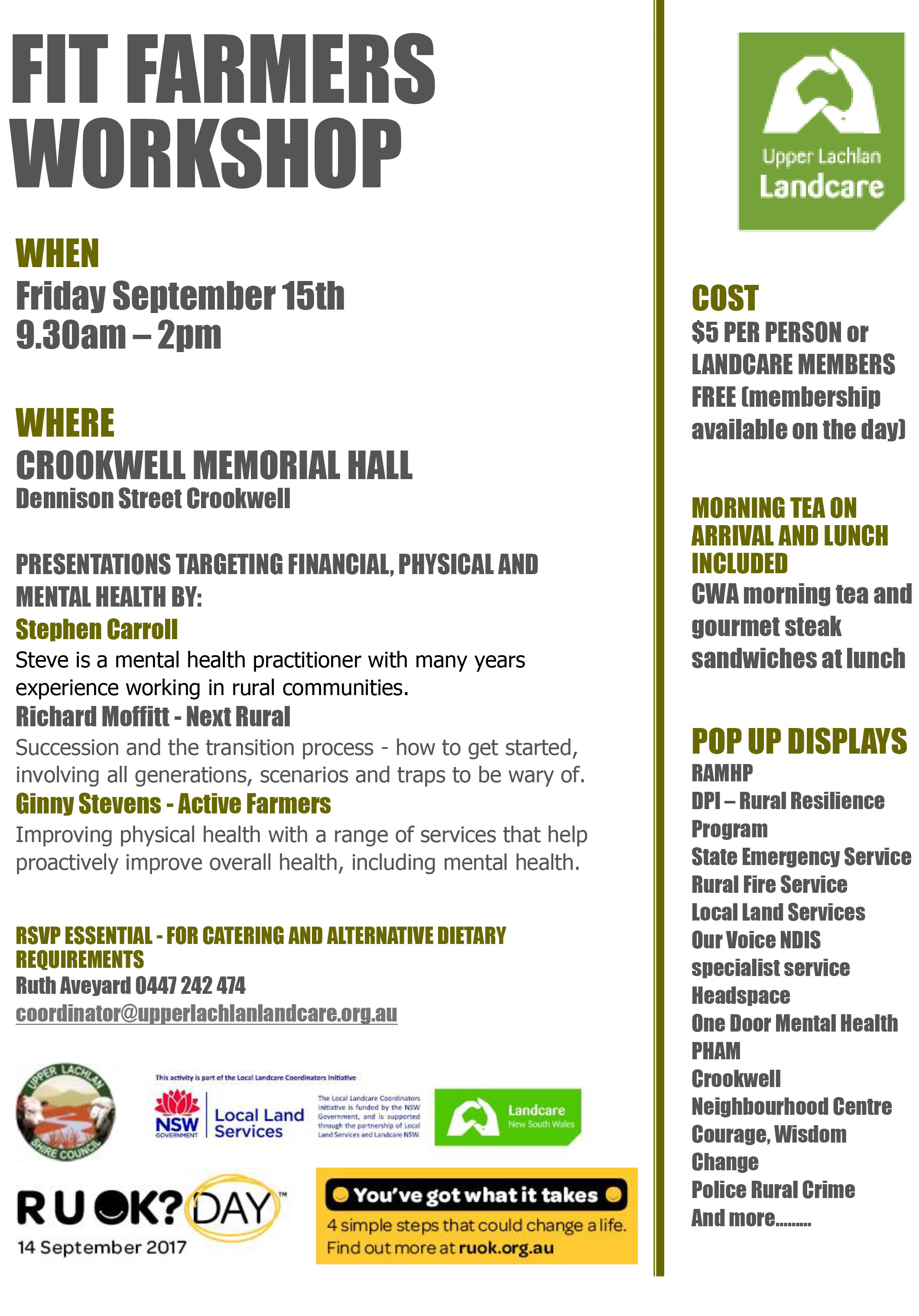 A Fit Farmers Workshop will be held at Crookwell Memorial Hall on Friday, 15 September 2017.